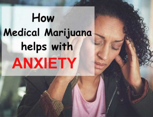 How Medical Marijuana Helps Patients with Anxiety