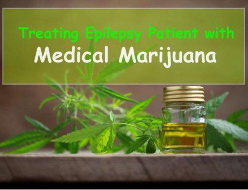 Treating Epilepsy Patient with Medical Marijuana